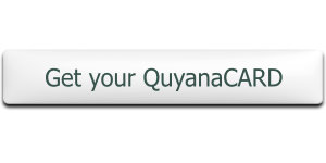 Sign up for your QuyanaCARD